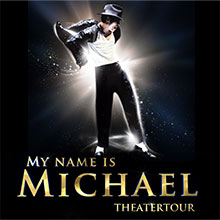 My Name Is Michael - Theatertour